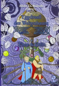 Yggdrasil der Weltenbaum Thor und Odin